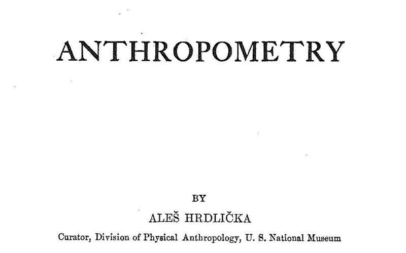 Anthropometry by Aleš Hrdlička (1920)